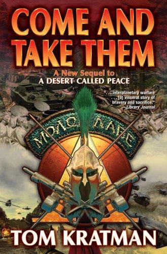 Come and Take Them: Tom Kratman