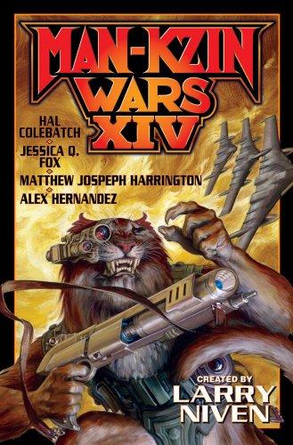 Man-Kzin Wars XIV: Alex Hernandez, Larry Niven, Matthew Joseph Harrington
