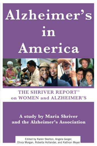 9781451639872: Alzheimer's In America: The Shriver Report on Women and Alzheimer's