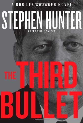 9781451640205: The Third Bullet (Bob Lee Swagger)