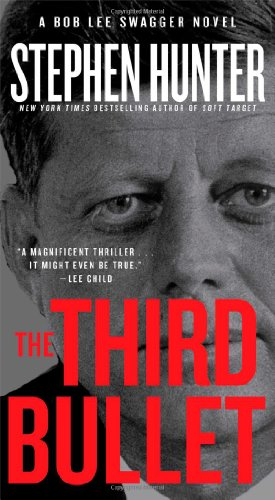 9781451640229: The Third Bullet (Bob Lee Swagger)