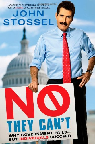9781451640946: No, They Can't: Why Government Fails-But Individuals Succeed