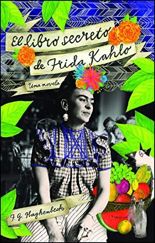 9781451641417: El libro secreto de Frida Kahlo (Atria Espanol) (Spanish Edition)