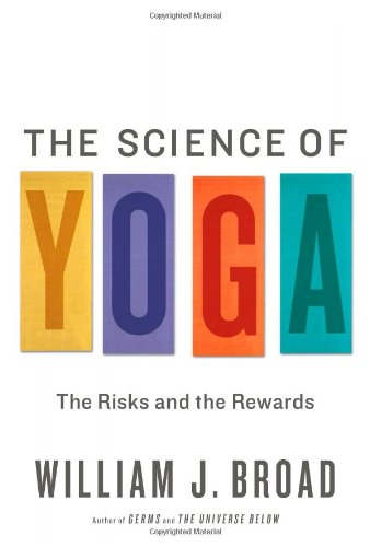9781451641424: The Science of Yoga: The Risks and the Rewards