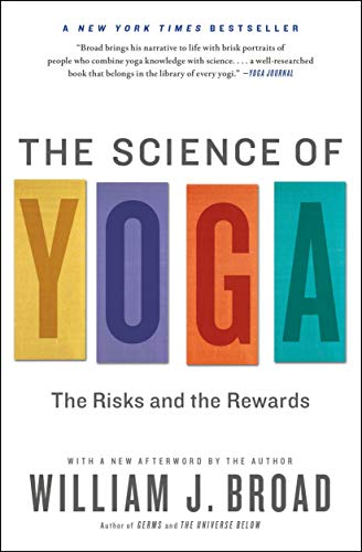 9781451641431: The Science of Yoga: The Risks and the Rewards