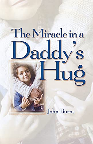 9781451641509: Miracle in a Daddy's Hug