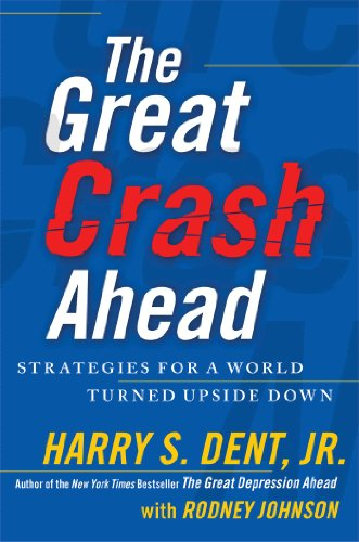 9781451641547: The Great Crash Ahead: Strategies for a World Turned Upside Down