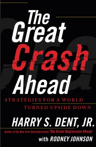 9781451641554: The Great Crash Ahead: Strategies for a World Turned Upside Down