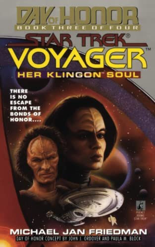 9781451641707: Her Klingon Soul: Star Trek Voyager: Day of Honor #3