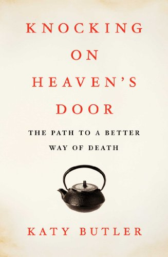 9781451641974: Knocking on Heaven's Door: The Path to a Better Way of Death
