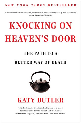 9781451641981: Knocking on Heaven's Door: The Path to a Better Way of Death