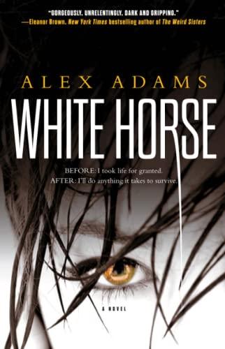 9781451643008: White Horse: A Novel