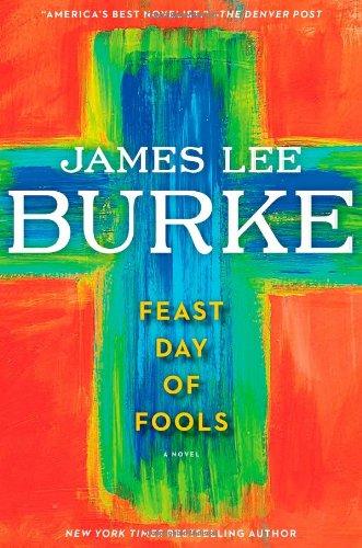 Feast Day of Fools: Burke, James Lee