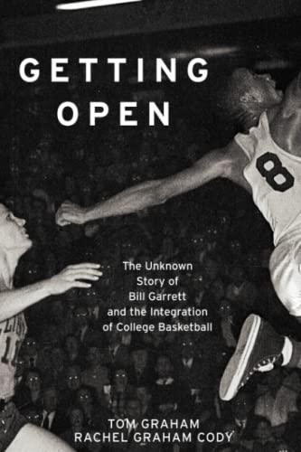 9781451643176: Getting Open: The Unknown Story of Bill Garrett and the Integrat