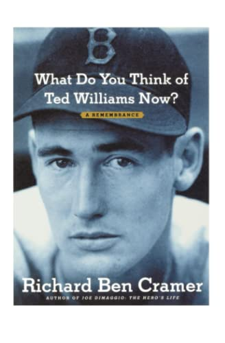 9781451643404: What Do You Think of Ted Williams Now?: A Remembrance