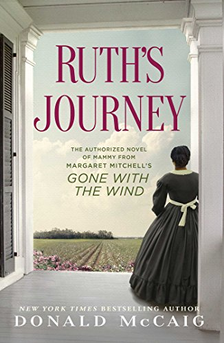 9781451643534: Ruth's Journey: The Authorized Novel of Mammy from Margaret Mitchell's Gone with the Wind