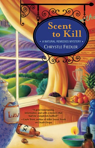 9781451643619: Scent to Kill: A Natural Remedies Mystery