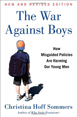 9781451644180: The War Against Boys: How Misguided Policies are Harming Our Young Men