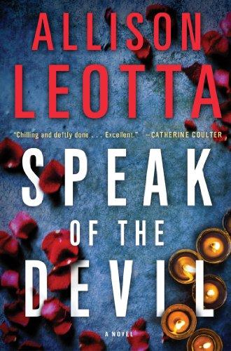 Speak of the Devil: A Novel (Anna Curtis Series): Allison Leotta