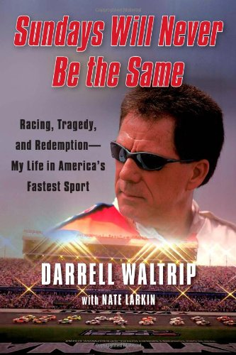 9781451644890: Sundays Will Never Be the Same: Racing, Tragedy, and Redemption--My Life in America's Fastest Sport