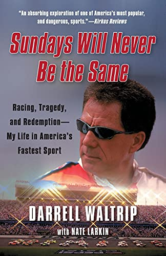 9781451644906: Sundays Will Never Be the Same: Racing, Tragedy, and Redemption--My Life in America's Fastest Sport