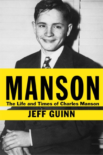 Manson: The Life and Times of Charles Manson: Guinn, Jeff