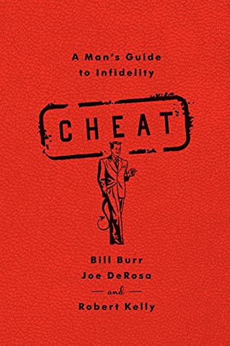 9781451645682: Cheat: A Man's Guide to Infidelity