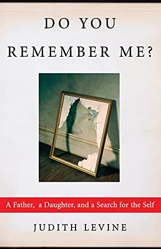 9781451646115: Do You Remember Me?: A Father, a Daughter, and a Search for the Self