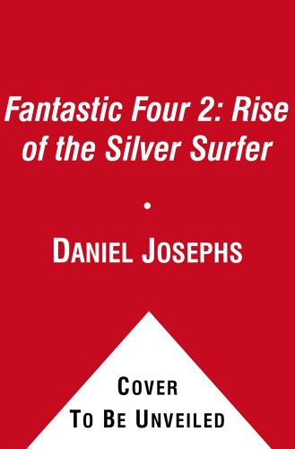 9781451646412: Fantastic Four 2: Rise of the Silver Surfer