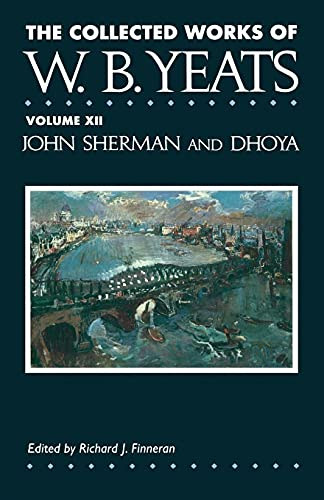 9781451646450: 12: The Collected Works of W.B. Yeats Vol. XII: John Sherm