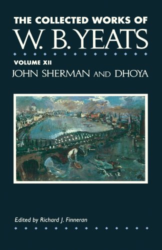 9781451646450: The Collected Works of W.B. Yeats Vol. XII: John Sherm: 12