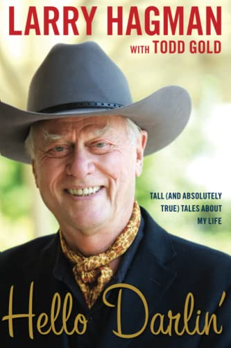 9781451646641: Hello Darlin': Tall (and Absolutely True) Tales About My Life
