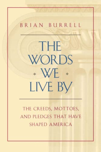 9781451646757: The Words We Live By