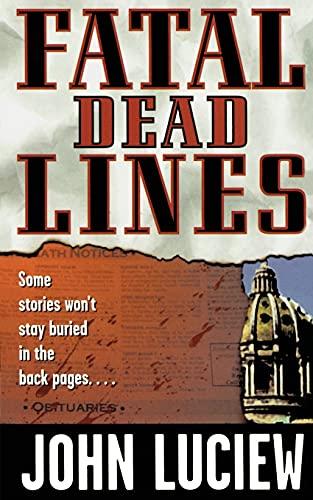 Fatal Dead Lines: John Luciew