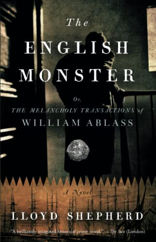 9781451647570: The English Monster: or, The Melancholy Transactions of William Ablass