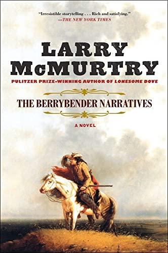 9781451647723: The Berrybender Narratives
