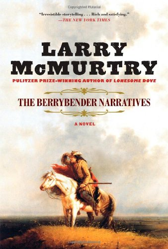The Berrybender Narratives: McMurtry, Larry