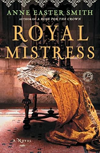 9781451648621: Royal Mistress: A Novel