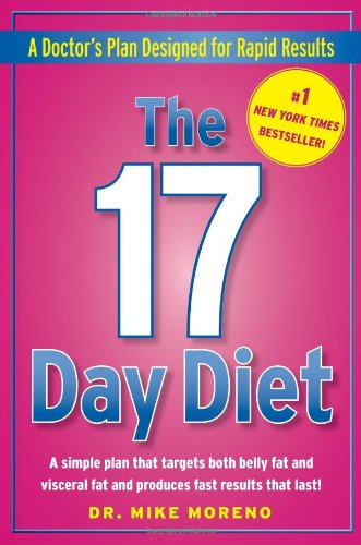 9781451648652: The 17 Day Diet: A Doctor's Plan Designed for Rapid Results