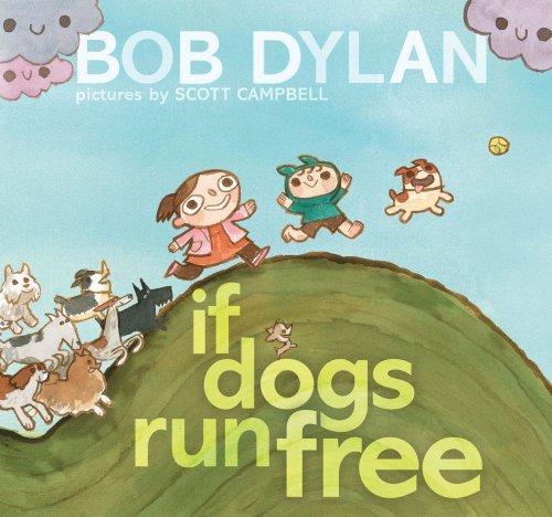 9781451648799: If Dogs Run Free
