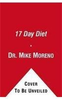 9781451649512: The 17 Day Diet: A Doctor's Plan Designed for Rapid Results