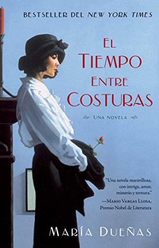 9781451649857: El tiempo entre costuras / The Time in Between