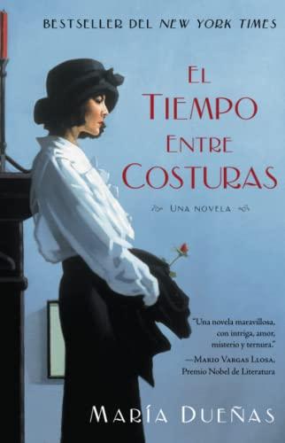 9781451649857: El tiempo entre costuras: Una novela (Atria Espanol) (Spanish Edition)