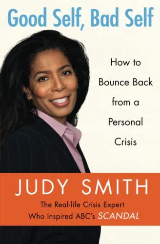 Good Self, Bad Self: How to Bounce: Smith, Judy