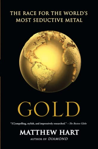 9781451650037: Gold: The Race for the World's Most Seductive Metal