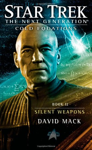 9781451650730: Cold Equations: Silent Weapons: Book Two (Star Trek: The Next Generation)