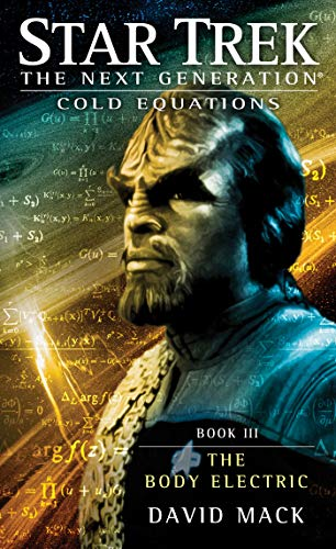 9781451650747: Cold Equations: The Body Electric: Book Three (Star Trek: The Next Generation)
