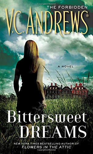 Bittersweet Dreams: Andrews, V. C.