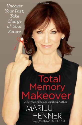 9781451651218: Total Memory Makeover: Uncover Your Past, Take Charge of Your Future