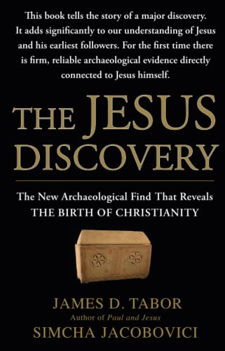 9781451651539: The Jesus Discovery: The New Archaeological Find That Reveals the Birth of Christianity